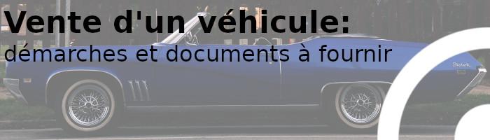 vente véhicule documents