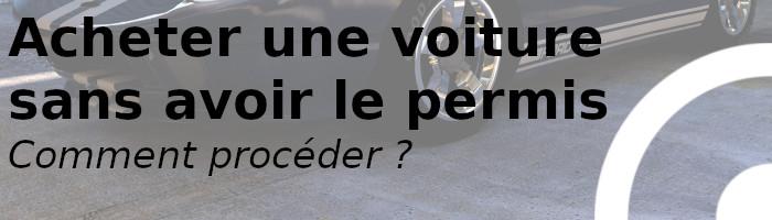 achat voiture sans permis
