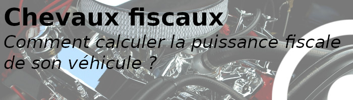 calcul puissance fiscale