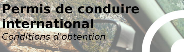 permis international conditions