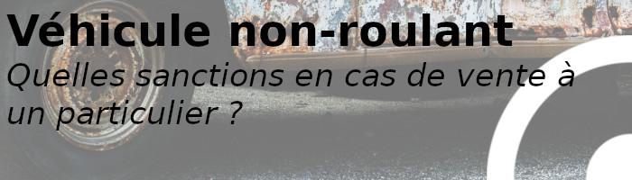 véhicule non-roulant sanction