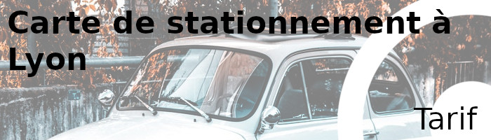 stationnement lyon tarifs