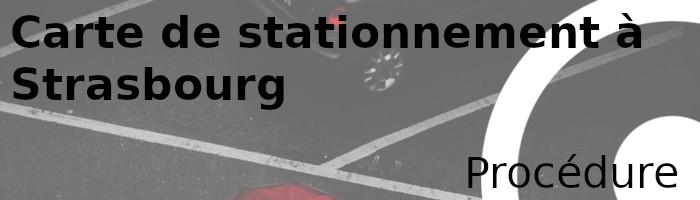 stationnement strabourg procédure