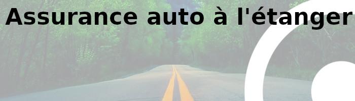assurance auto étranger