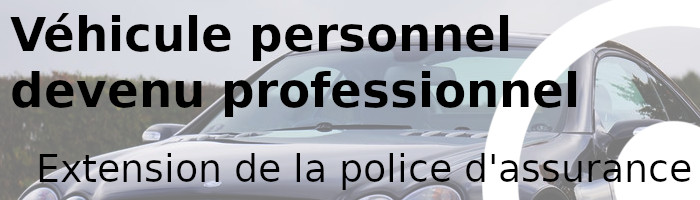 véhicule personnel professionel assuance