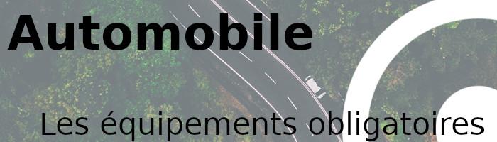 automobile équipements obligatoires