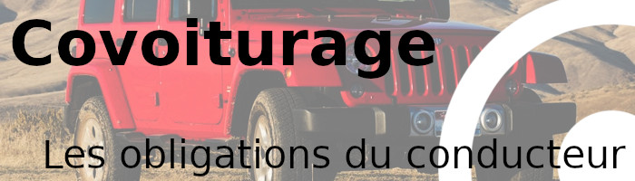 covoiturage obligations conducteur
