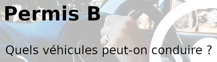 permis b véhicules