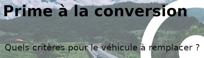 prime conversion véhicule remplacer
