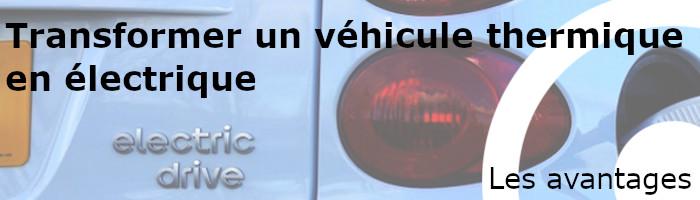 Avantages transformer véhicule thermique en électrique