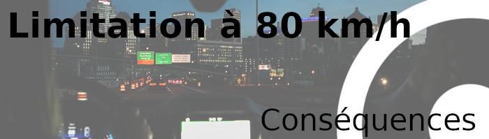 limitation 80 conséquences