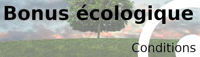 bonus écologique conditions