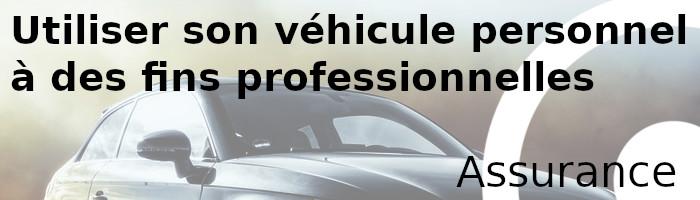 véhicule personnel professionnel assurance