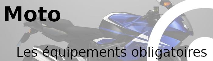 moto équipements obligatoires