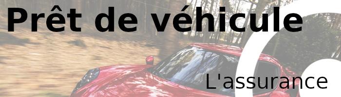 prêt véhicule assurance
