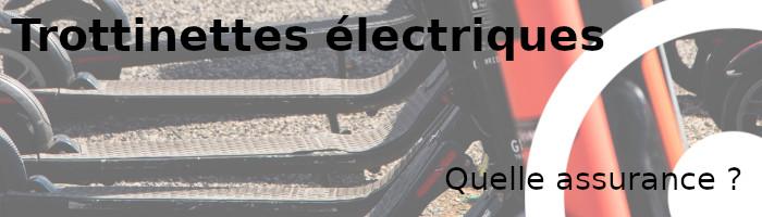 trottinettes électriques assurance