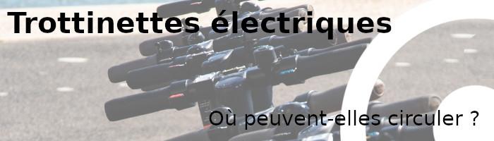 trottinettes électriques circuler