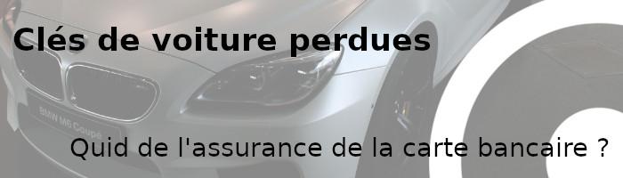 clés voiture perdues assurance