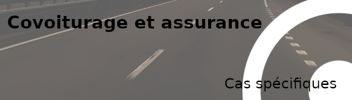 covoiturage assurance cas spécifiques