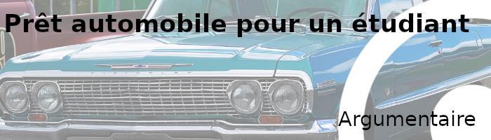 prêt automobile étudiant argumentaire