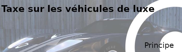 taxe véhicule luxe