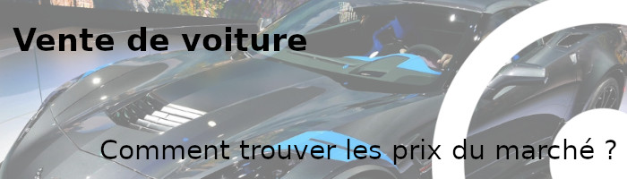 vente voiture prix marché