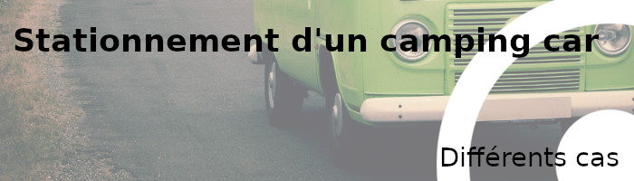 stationnement camping-car cas