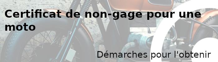 certificat non-gage-moto démarches