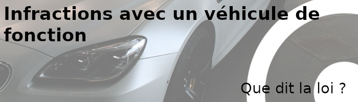 véhicule fonction infraction
