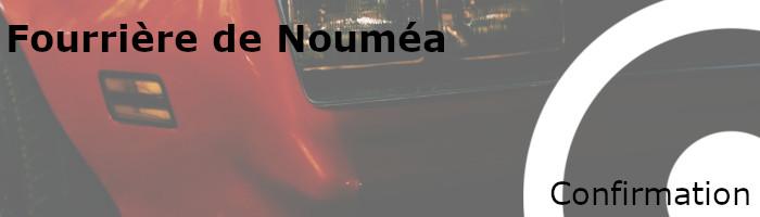 Confirmation mise fourrière Nouméa