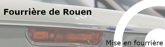 Mise en fourrière Rouen