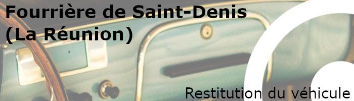 Restitution véhicule fourrière Saint-Denis