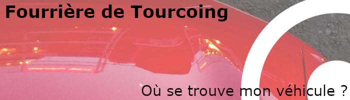 Trouver véhicule fourrière Tourcoing