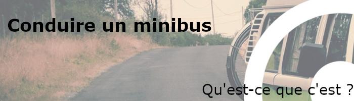 Minibus qu'est-ce que c'est