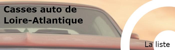 liste casses auto loire-atlantique