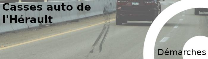 démarches casses auto hérault