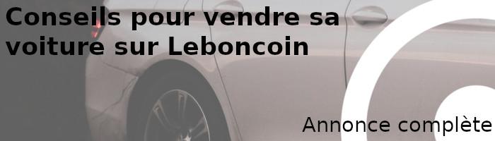 annonce complète vendre leboncoin