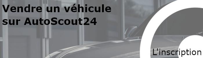inscription autoscout24 vente véhicule