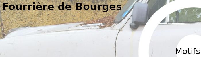 motifs fourrière bourges