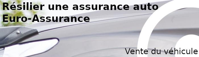 résilier euro assurance vente