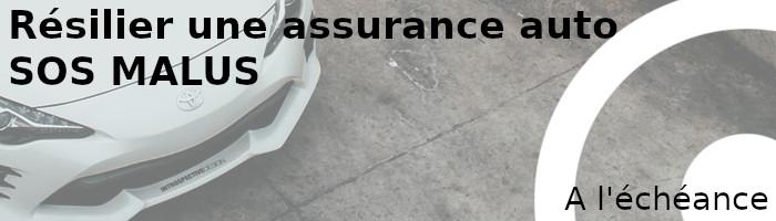 résilier assurance sos malus échéance